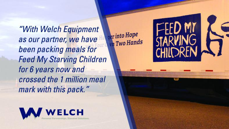 WELCH EQUIPMENT DONATES FORKLIFT TO FEED MY STARVING CHILDREN, CROSSES 1 MILLION MEAL MARK 4